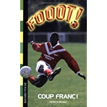 Fooot !, Tome 10 : Démon du foot de Patrick Bruno (30 septembre 2004) Poche