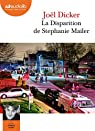 La Disparition de Stephanie Mailer: Livre audio 2 CD MP3 par Dicker