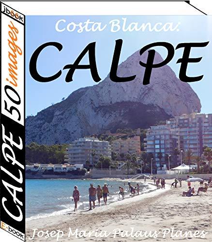 Couverture du livre Costa Blanca: Calpe (50 images)