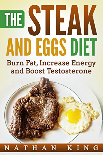 Steak and Eggs - the diet