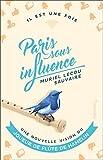 Paris Sous Influence - Une Nouvelle Vision du Joueur de Flûte de Hamelin
