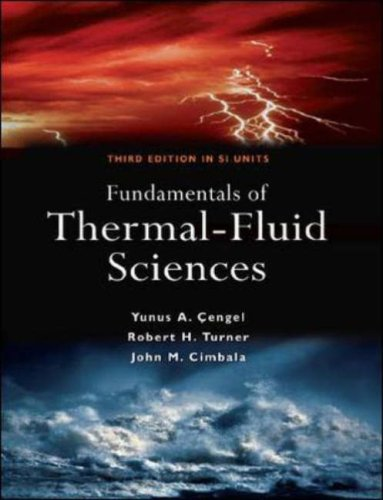 Fundamentals Of Thermal-Fluid Science 3e (Si Units) by Yunus Cengel