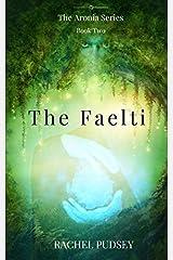 The Faelti: Volume 2 (The Aronia Series) Paperback
