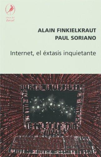 Portada del libro INTERNET, EL EXTASIS INQUIETANTE