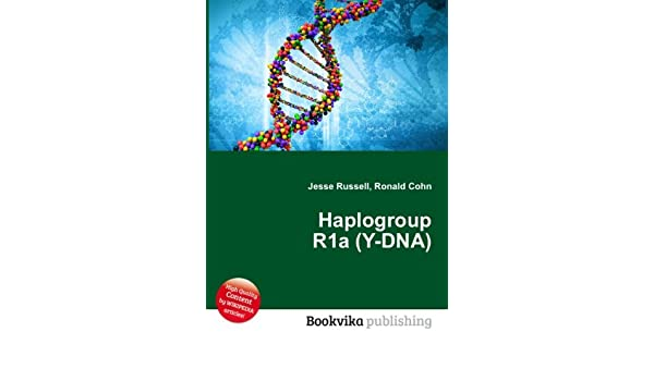 Haplogroup R1a (Y-DNA): Amazon co uk: Ronald Cohn Jesse Russell: Books