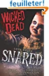 Wicked Dead: Snared