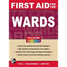 First Aid for the Wards, Fifth Edition (First Aid Series)