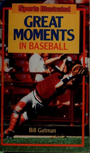 Great Moments in Baseball (Sports Illustrated)