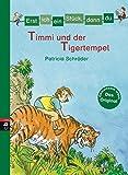 Erst ich ein Stück, dann du - Timmi und der Tigertempel (Erst ich ein Stück... Das Original, Band 16)