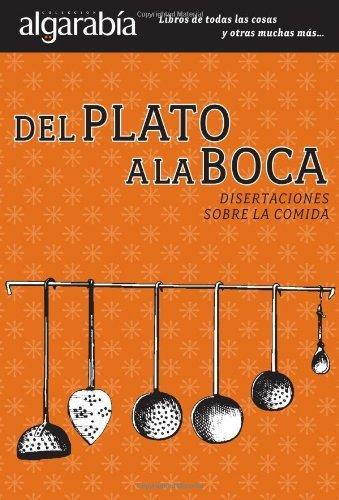 Del plato a la boca (Colección Algarabía)