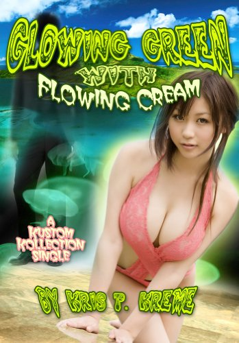 Glowing Green with Flowing Cream - Kreme Kustom Single #3 (English Edition) -