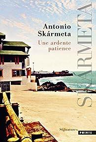 Une ardente patience par Antonio Skármeta