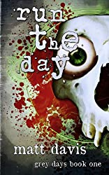 Run the Day (Grey Days)