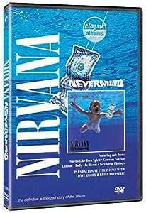 Nirvana - Nevermind (Classic Albums)
