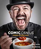 Comic Genius: Portraits of Funny People: Icons of Comedy
