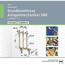 Grundkenntnisse Anlagenmechaniker SHK - Arbeitsheft mit eingetragenen Lösungen auf CD
