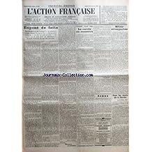 ACTION FRANCAISE (L') [No 26] du 26/01/1935 - EXPOSE DE FAITS - DES ELECTEURS OU DES HOMMES ? - LE CODE DE LA JUNGLE - MARCEL THOMAS ET FROT - RESTAURATION INTEGRALE - UN ETAT QUI PAIE SA RUINE - UN CAPITAL QUI NE PAIE POINT SES ASSURANCES - REMORDS EVENTUELS DE BIEN DES PATRIOTES ! PAR CHARLES MAURRAS - L'ASSASSINAT D'ALBERT PRINCE - LE CERCLE SE RESSERRE PAR LEON DAUDET - HITLER ET LES PACTES PAR J. B. - POUR LES MORTS DU 6 FEVRIER PAR MAURICE PUJO.