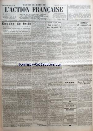 ACTION FRANCAISE (L') [No 26] du 26/01/1935 - EXPOSE DE FAITS - DES ELECTEURS OU DES HOMMES ? - LE CODE DE LA JUNGLE - MARCEL THOMAS ET FROT - RESTAURATION INTEGRALE - UN ETAT QUI PAIE SA RUINE - UN CAPITAL QUI NE PAIE POINT SES ASSURANCES - REMORDS EVENTUELS DE BIEN DES PATRIOTES ! PAR CHARLES MAURRAS - L'ASSASSINAT D'ALBERT PRINCE - LE CERCLE SE RESSERRE PAR LEON DAUDET - HITLER ET LES PACTES PAR J. B. - POUR LES MORTS DU 6 FEVRIER PAR MAURICE PUJO. par Collectif