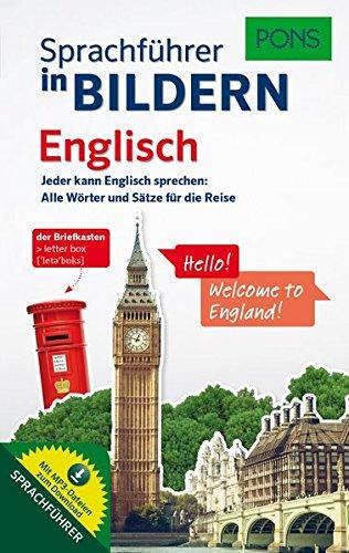 PONS Sprachführer in Bildern Englisch: Jeder kann Englisch sprechen - Alle Wörter und Sätze für Alltag und Reise