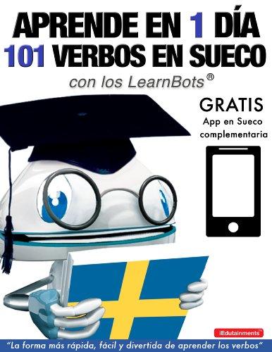 Aprende en 1 día 101 verbos en Sueco con los LearnBots® por Rory Ryder
