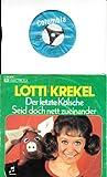 LOTTI KREKEL / Der letzte Kölsche / Seid doch nett zueinander / 1973 / Bildhülle / Columbia # 1C 006-30 421 / Deutsche Pressung / 7