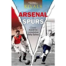 [ RIVALS: CLASSIC NORTH LONDON DERBY GAMES BY WELCH, IAN](AUTHOR)PAPERBACK