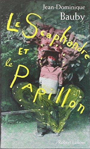 Le Scaphandre et le papillon - NE par Jean-Dominique BAUBY