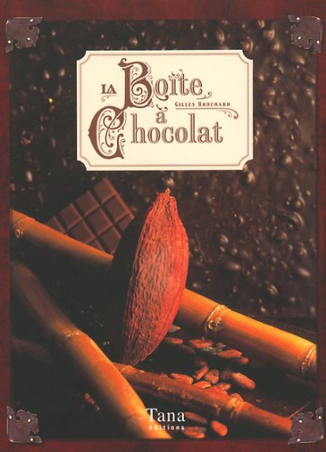 BOITE A CHOCOLAT par GILLES BROCHARD