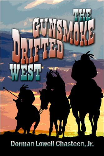 The Gunsmoke Drifted West Cover Image