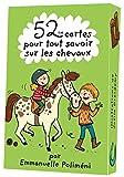 Telecharger Livres 52 cartes pour tout savoir sur les chevaux (PDF,EPUB,MOBI) gratuits en Francaise