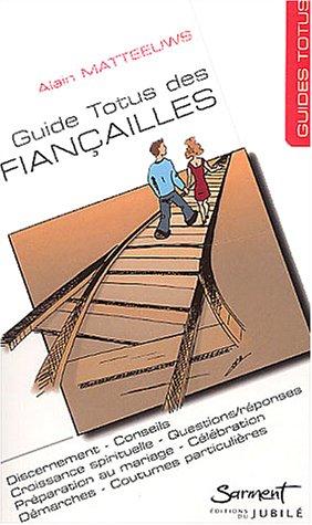 Le guide des fiançailles