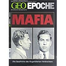 GEO Epoche 48/2011: Die Mafia. Die Geschichte des organisierten Verbrechens