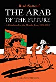 The Arab of the Future: A Childhood in the Middle East, 1978-1984: A Graphic Memoir (English Edition)