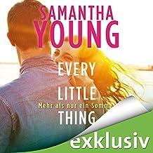 Every Little Thing: Mehr als nur ein Sommer (Hartwell-Love-Stories 2)