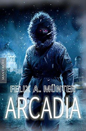 Arcadia: Eiskalter Horrortrip aus der Feder von