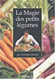 La magie des petits légumes