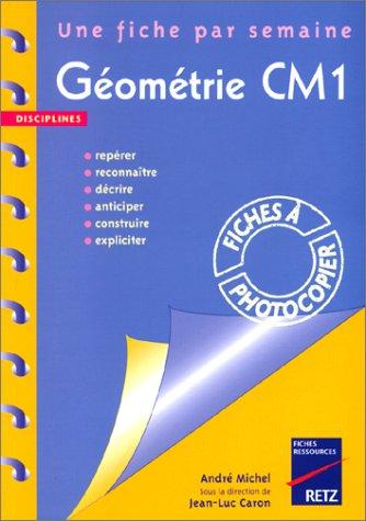 Géométrie CM1. 36 fiches à photocopier