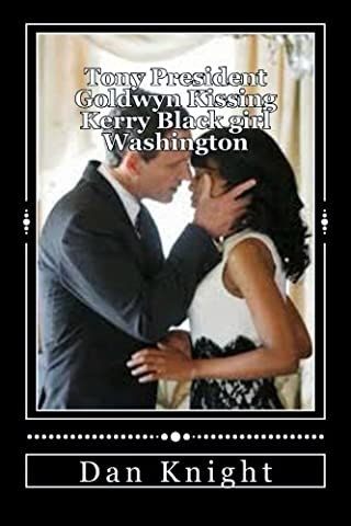 Tony Goldwyn - Tony President Goldwyn Kissing Kerry Black girl