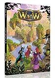 Waow, Tome 12 - La grande chasse