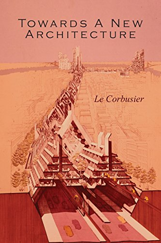 Towards a New Architecture por Le Corbusier