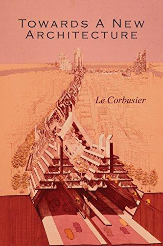Towards a New Architecture por Le Corbusier