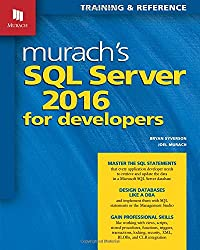 Murach's  SQL Server 2016 for Developers (Training & Reference)