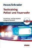 Hesse/Schrader: Testtraining Polizei und Feuerwehr