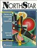 NorthStar: Focus on Listening and Speaking, Basic: Basic Student's Book