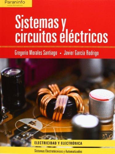Sistemas y Circuitos Eléctricos (Electricidad Electronica)
