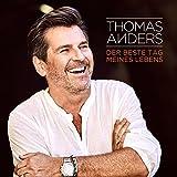 Thomas Anders ´Der Beste Tag Meines Lebens´ bestellen bei Amazon.de