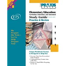 Elementary Education: Curriculum, Instruction, and Assessment (Praxis Study Guides)