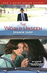 The World Unseen (English Edition)