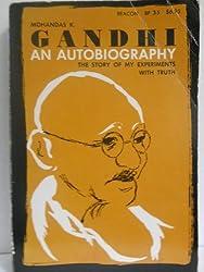 Gandhi: An Autobiography