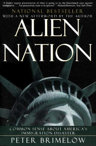 Alien Nation: Common Sense About America's Immigration Disaster (English Edition)